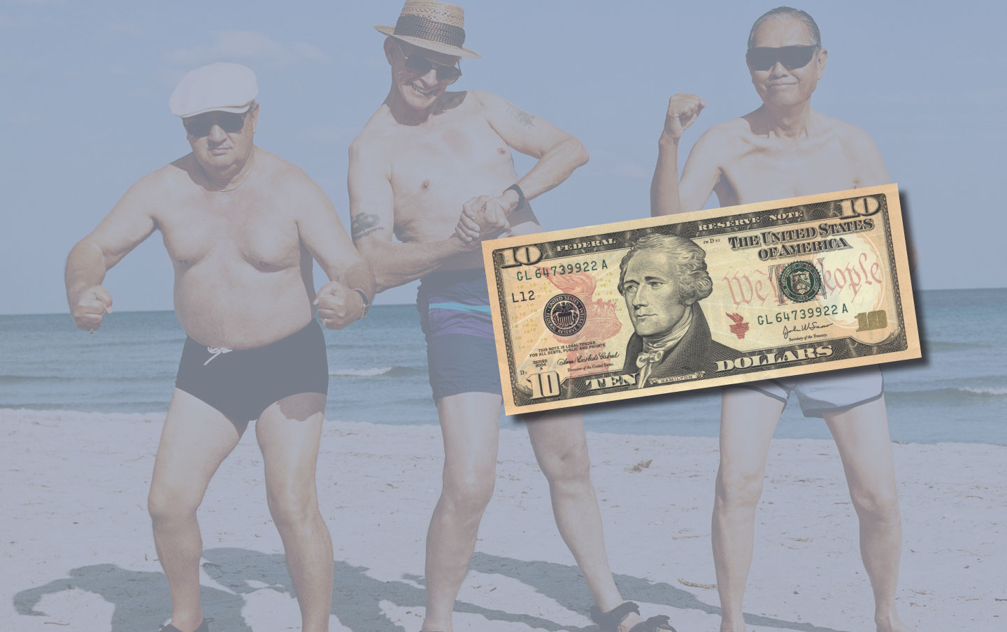 3 older men on a beach with no shirt in swimming trunks and a 10 dollar bill
